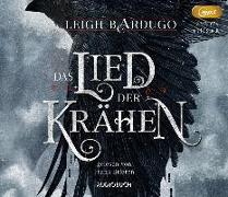 Cover-Bild zu Das Lied der Krähen (2 MP3-CDs) von Bardugo, Leigh