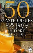 Cover-Bild zu 50 Masterpieces you have to read before you die (eBook) von Hawthorne, Nathaniel