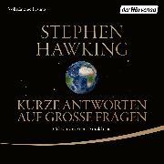 Cover-Bild zu Kurze Antworten auf große Fragen (Audio Download) von Hawking, Stephen
