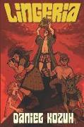 Cover-Bild zu Lingeria: Book One of One von Kozuh, Daniel
