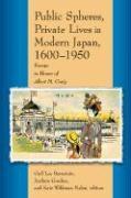 Cover-Bild zu Public Spheres, Private Lives in Modern Japan, 1600-1950 von Bernstein, Gail Lee (Hrsg.)