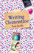 Cover-Bild zu Writing Clementine von Gordon, Kate