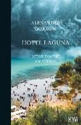 Cover-Bild zu Hotel Laguna (eBook) von Gorkow, Alexander