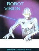 Cover-Bild zu Robot Vision von Horn, Berthold K.P. (Massachusetts Institute of Technology)