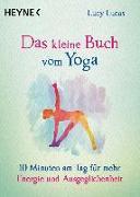 Cover-Bild zu Lucas, Lucy: Das kleine Buch vom Yoga
