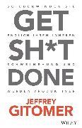 Cover-Bild zu Get Sh*t done (eBook) von Gitomer, Jeffrey