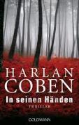 Cover-Bild zu In seinen Händen von Coben, Harlan