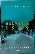 Cover-Bild zu Helvetia 1949 (eBook) von Gurt, Philipp