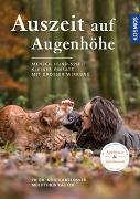 Cover-Bild zu Auszeit auf Augenhöhe von Gansloßer, Udo