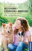Cover-Bild zu Beziehung - Erziehung - Bindung von Gansloßer, Udo