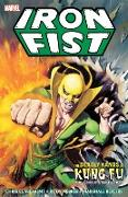 Cover-Bild zu Claremont, Chris (Ausw.): Iron Fist: Deadly Hands of Kung Fu - The Complete Collection