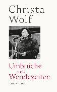 Cover-Bild zu Umbrüche und Wendezeiten (eBook) von Wolf, Christa