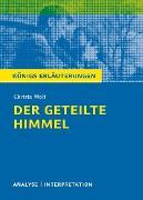 Cover-Bild zu Der geteilte Himmel. Königs Erläuterungen (eBook) von Bernhardt, Rüdiger