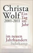 Cover-Bild zu Ein Tag im Jahr im neuen Jahrhundert (eBook) von Wolf, Christa