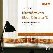 Cover-Bild zu Nachdenken über Christa T (Audio Download) von Wolf, Christa