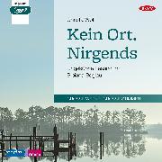 Cover-Bild zu Kein Ort. Nirgends (Audio Download) von Wolf, Christa