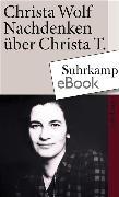 Cover-Bild zu Nachdenken über Christa T (eBook) von Wolf, Christa