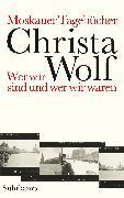 Cover-Bild zu Moskauer Tagebücher (eBook) von Wolf, Christa