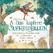 Cover-Bild zu Das Tapfere Schneiderlein - ein musikalisches Märchenhörspiel (Audio Download) von Grimm, Brüder
