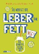 Cover-Bild zu So kriegt die Leber ihr Fett weg! (eBook) von Seiderer-Nack, Julia