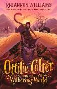 Cover-Bild zu Ottilie Colter and the Withering World, Volume 3 von Williams, Rhiannon