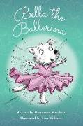 Cover-Bild zu Bella the Ballerina von Messham, Rhiannon
