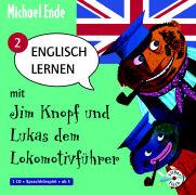 Cover-Bild zu Englisch lernen mit Jim Knopf und Lukas dem Lokomotivführer Teil 2. Von Mandala bis Kummerland von Ende, Michael