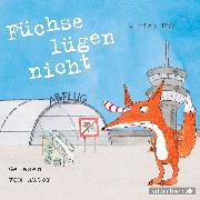 Cover-Bild zu Füchse lügen nicht von Hub , Ulrich