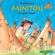Cover-Bild zu Minitou 01. Der große Indianer von Grimm, Sandra