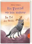 Cover-Bild zu Ein Freund wie kein anderer 2: Im Tal der Wölfe von Scherz, Oliver
