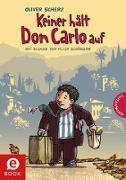 Cover-Bild zu Keiner hält Don Carlo auf (eBook) von Scherz, Oliver