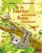 Cover-Bild zu Als das Faultier mit seinem Baum verschwand von Scherz, Oliver