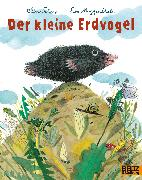 Cover-Bild zu Der kleine Erdvogel von Scherz, Oliver