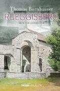 Cover-Bild zu Rüeggisberg (eBook) von Bornhauser, Thomas
