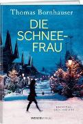 Cover-Bild zu Die Schneefrau von Bornhauser, Thomas