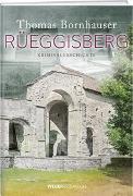 Cover-Bild zu Rüeggisberg von Bornhauser, Thomas