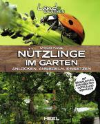 Cover-Bild zu Nützlinge im Garten - anlocken, ansiedeln, einsetzen von Kopp, Ursula