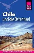 Cover-Bild zu Reise Know-How Reiseführer Chile und die Osterinsel von Sieber, Malte