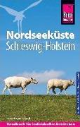 Cover-Bild zu Reise Know-How Reiseführer Nordseeküste Schleswig-Holstein von Fründt, Hans-Jürgen