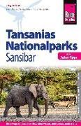 Cover-Bild zu Reise Know-How Reiseführer Tansanias Nationalparks, Sansibar (mit Safari-Tipps) von Gabriel, Jörg