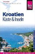 Cover-Bild zu Reise Know-How Reiseführer Kroatien - Küste und Inseln (Dalmatien und Kvarner Bucht) von Lips, Werner