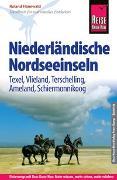 Cover-Bild zu Reise Know-How Reiseführer Niederländische Nordseeinseln (Texel, Vlieland, Terschelling, Ameland, Schiermonnikoog) von Hanewald, Roland