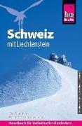 Cover-Bild zu Reise Know-How Reiseführer Schweiz mit Liechtenstein von Schneider, Jürg