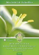 Cover-Bild zu Die Original Bachblütentherapie (Hörbuch CD) von Scheffer, Mechthild