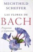 Cover-Bild zu Las Flores de Bach. Preguntas y Respuestas von Scheffer, Mechthild