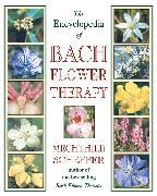 Cover-Bild zu The Encyclopedia of Bach Flower Therapy von Scheffer, Mechthild