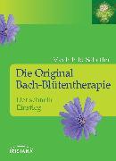Cover-Bild zu Die Original Bach-Blütentherapie (eBook) von Scheffer, Mechthild