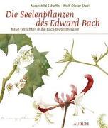 Cover-Bild zu Die Seelenpflanzen des Edward Bach von Scheffer, Mechthild
