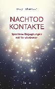 Cover-Bild zu Nachtod-Kontakte: Spontane Begegnungen mit Verstorbenen (eBook) von Elsaesser, Evelyn