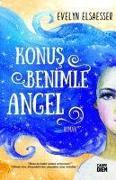 Cover-Bild zu Konus Benimle Angel von Elsaesser Valarinoo, Evelyn